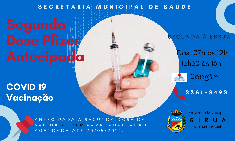 Segunda dose Pfizer é antecipada para população agendada até 20 de setembro.