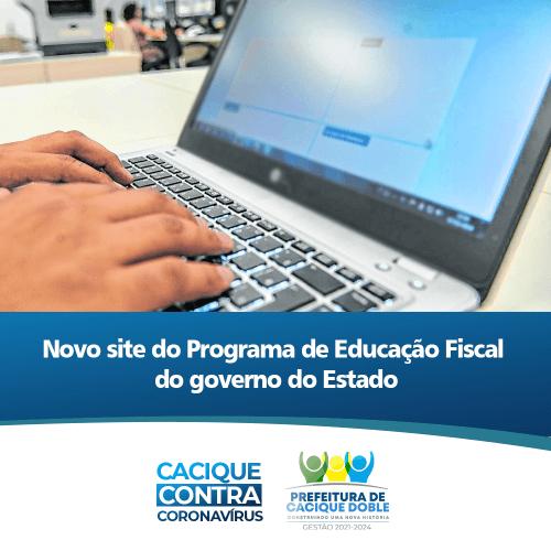 PROGRAMA DE EDUCAÇÃO FISCAL DO ESTADO TEM NOVO SITE