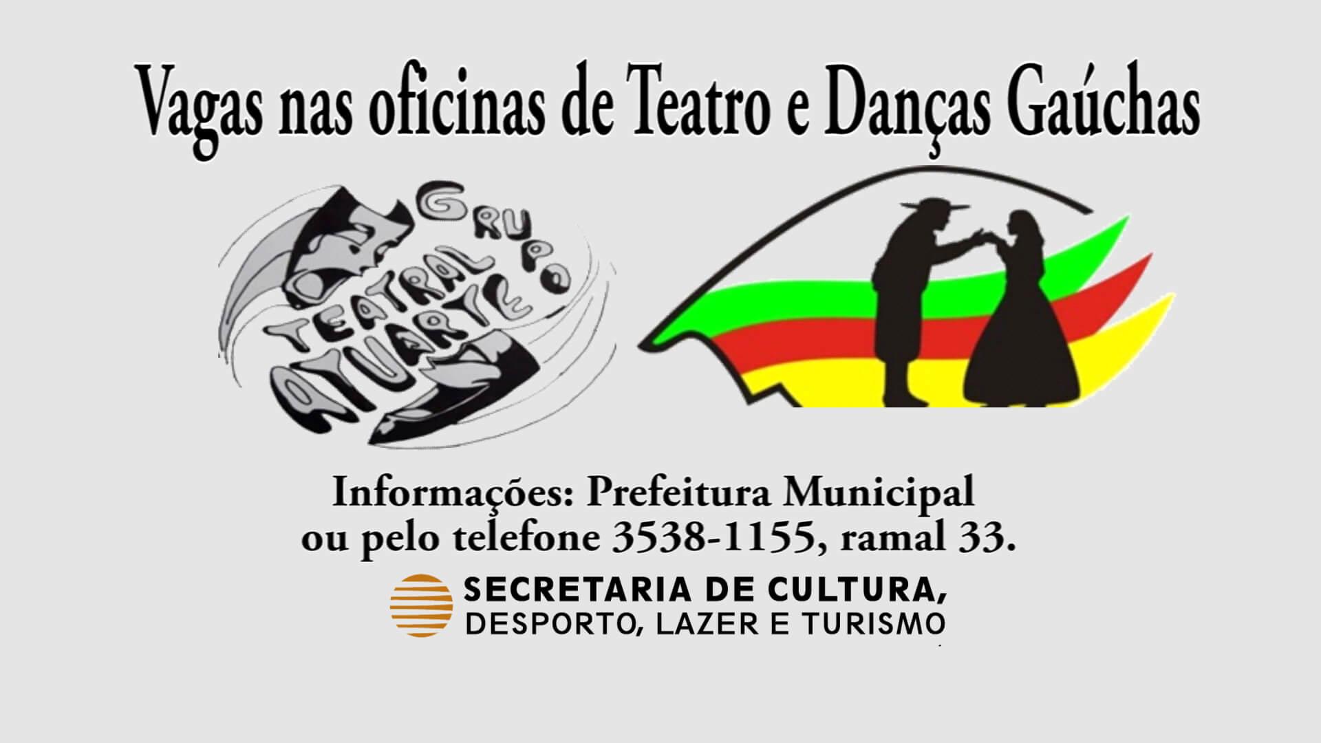 Vagas nas oficinas de Teatro e Danças Gaúchas